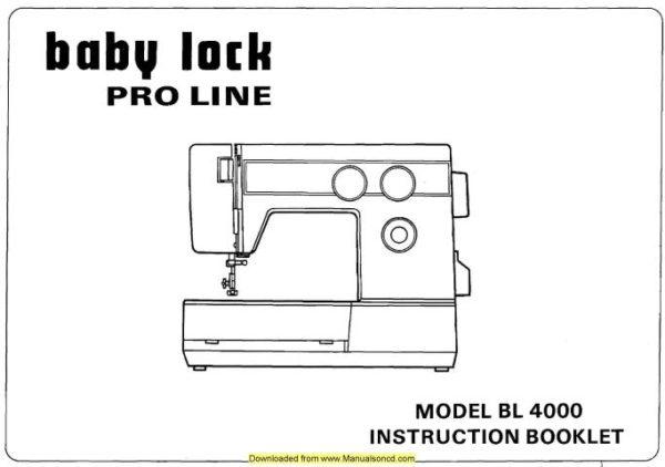 Baby Lock Pro Line BL4000 Machine Instruction Manual