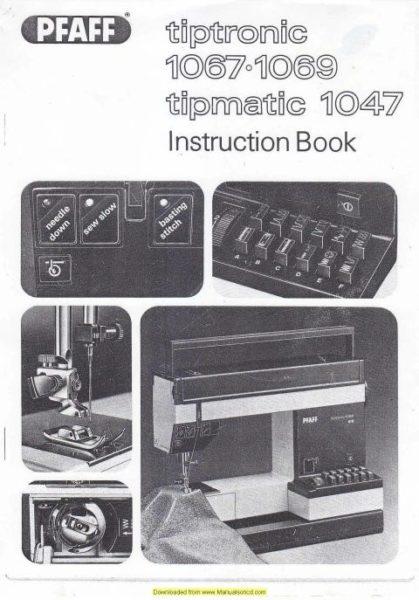 Pfaff 1067-1069-1047 Tiptronic Sewing Machine Instruction Manual