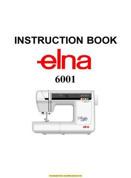 Elna 6001 Sewing Machine Instruction Manual