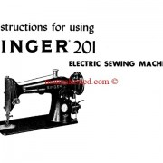 Singer 201 Sewing Machine Instruction Manual