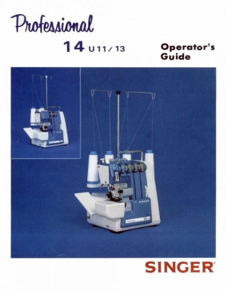 Singer 14U11 & 14U13 Sewing Machine Manual