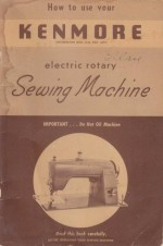 Kenmore 120-491 Rotary Sewing Machine Manual