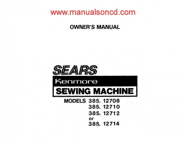 Kenmore 385.127 Sewing Machine Owners And Instruction Manual