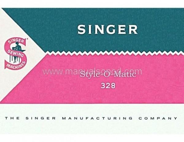 Singer 328 Sewing Machine Instruction Manual