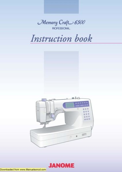 Janome 6500P Sewing Machine Instruction Manual