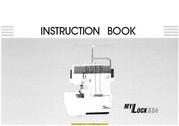 Janome MyLock 334 Sewing Machine Instruction Manual