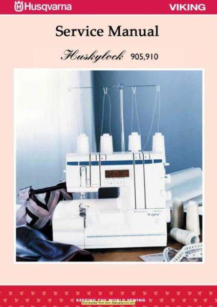 Husqvarna Huskylock 905-910 Sewing Machine Service Manual