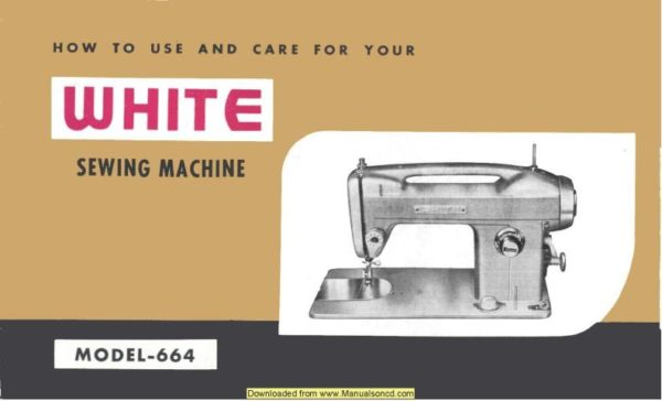 White 664 Sewing Machine Instruction Manual