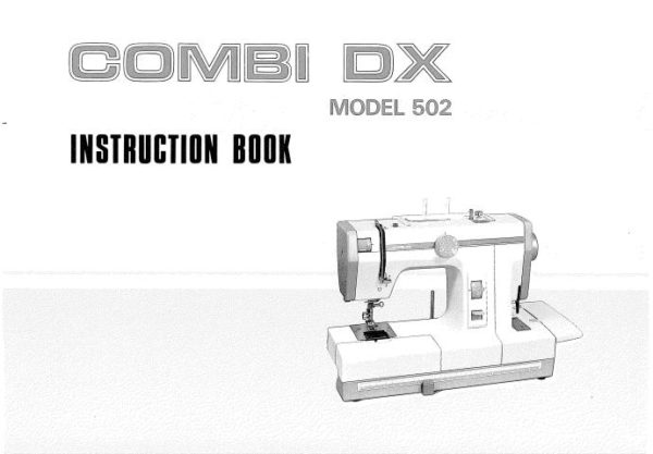 Janome 502 Combi-DX Sewing Machine Instruction Manual