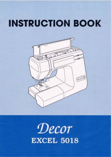 Janome 5018 Decor Excel Sewing Machine Instruction Manual
