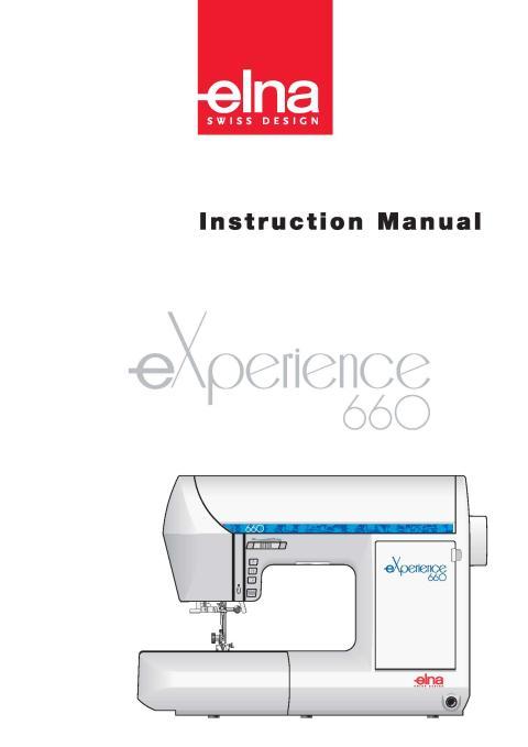 Elna EXperience 40400 Sewing Machine Instruction Manual Amazing Elna 660 Sewing Machine
