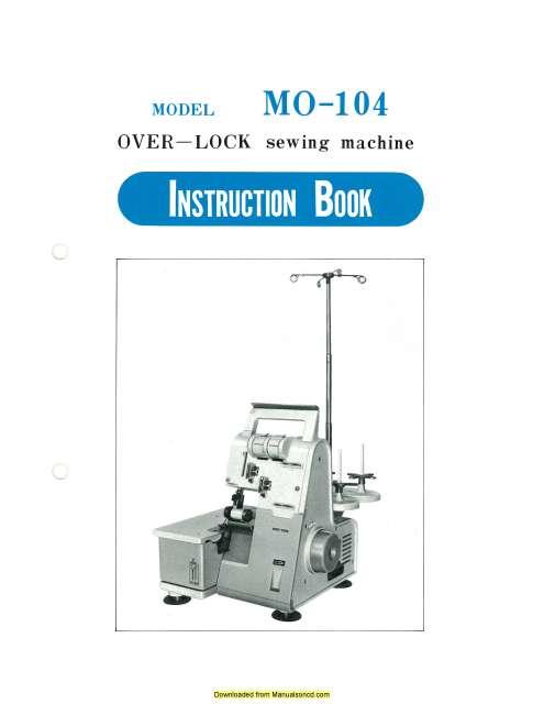 Juki MO104 OverLock Sewing Machine Instruction Manual