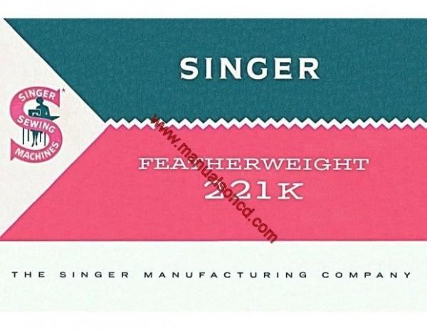Singer Featherweight 221K Sewing Machine Manual