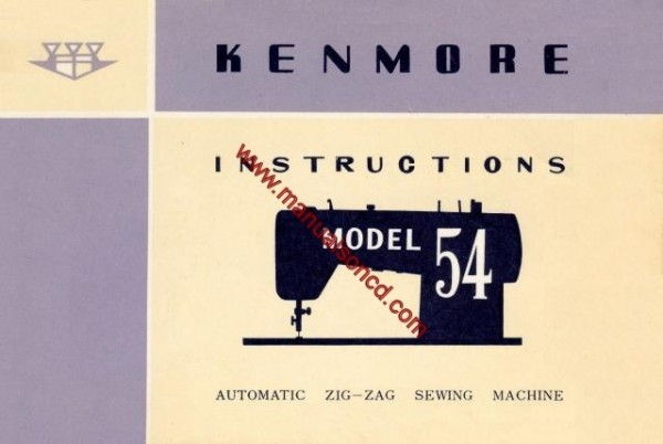 Kenmore Model 54 - 158.540 Sewing Machine Instruction Manual