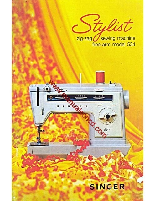 singer 534 stylist sewing machine instruction manual