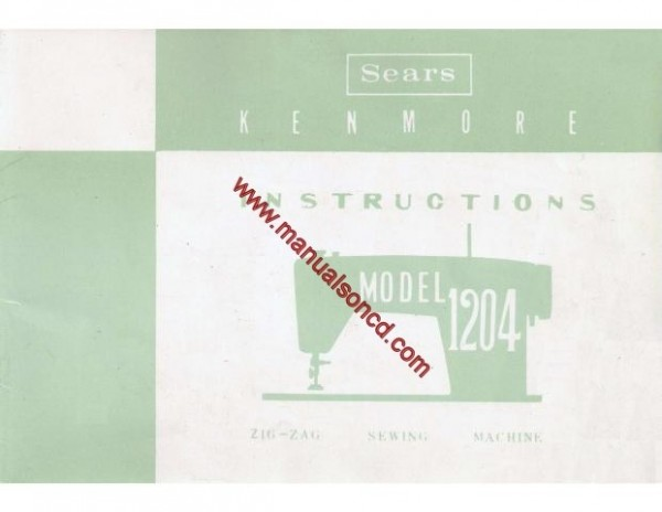 Kenmore 1204 Sewing Machine Instruction Manual