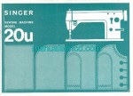 Singer 20U Sewing Machine Instruction Manual