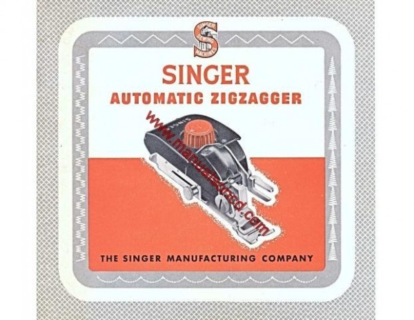 Singer Zigzagger Sewing Machine Manual 15, 201, 221, 301, 1200