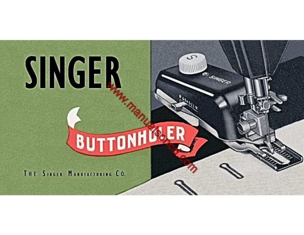 Singer Buttonholer Sewing Machine Instruction Manual