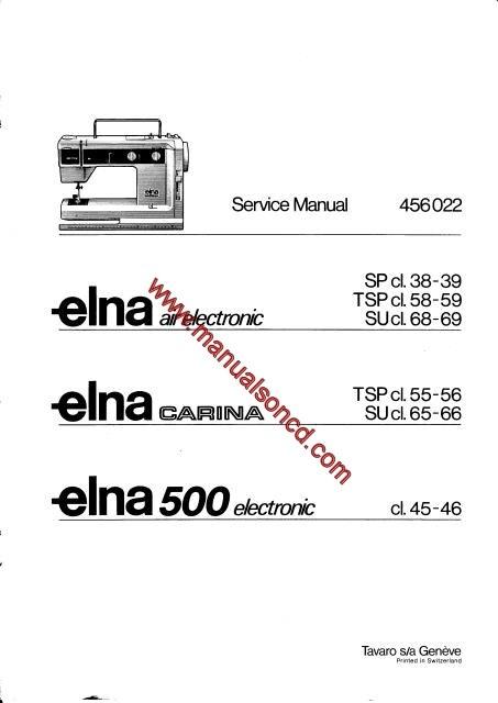 Elna Air Electronic Carina Elna 40 Sewing Machine Service Manual Simple Elna Air Electronic Tsp Sewing Machine Manual