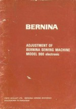 Bernina 900 Sewing Machine Adjusters Manual