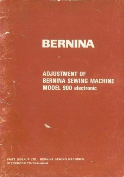 Bernina 900 Sewing Machine Adjusters Manual