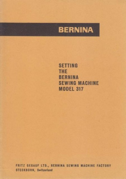 Bernina 317 Sewing Machine Setting Manual