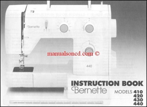 Bernina Bernette 410_420_430_440 Sewing Machine Instruction Manual