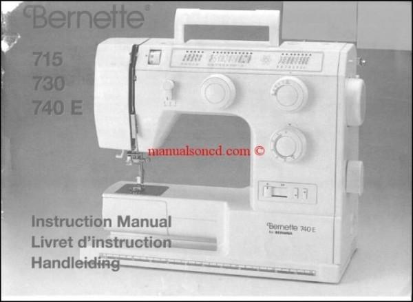 Bernina Bernette 715, 730, 740E Sewing Machine Instruction Manual