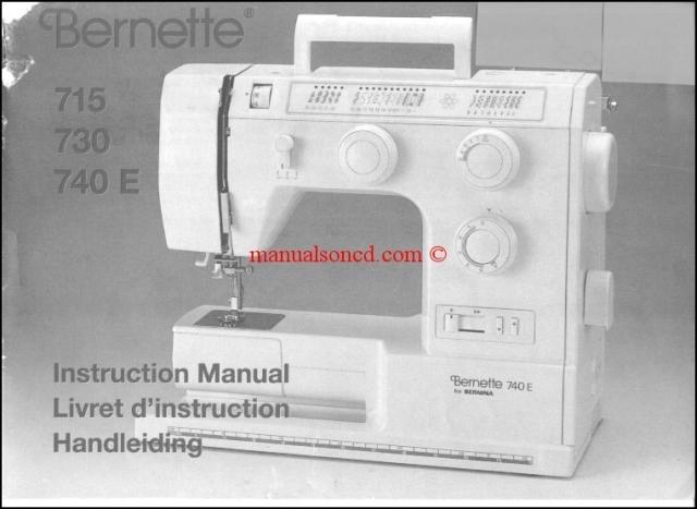 bernina bernette 715 730 740e sewing machine instruction manual rh manualsoncd com Elna Carina Sewing Machine Manual Elna Carina Sewing Machine Manual