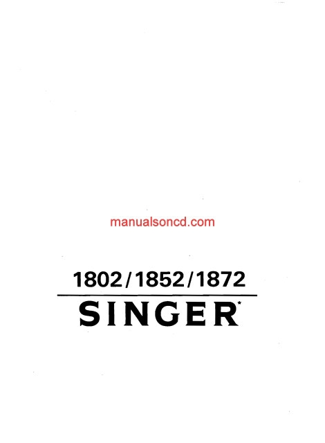 Singer 1802 1852 1872 Sewing Machine Instruction Manual