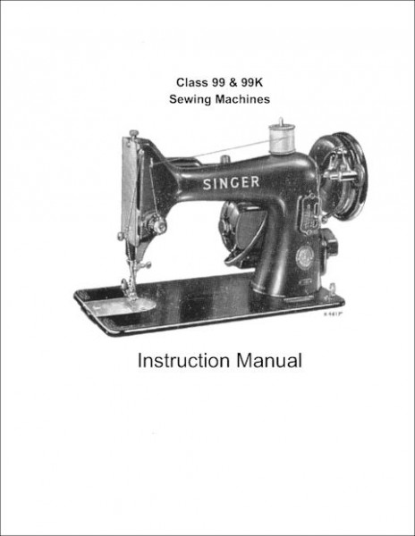 Singer 99 And 99K Sewing Machine Instruction/Owners Manual Pdf