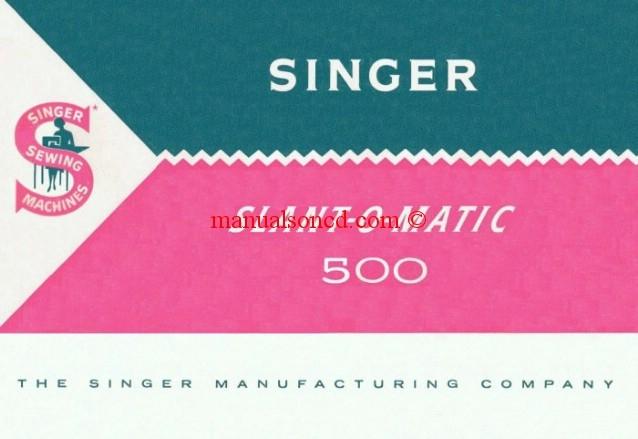 Singer 40 SLANTOMATIC Sewing Machine Manual Inspiration Singer Sewing Machine 500a Manual