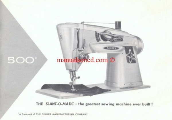 Singer 500 SLANT-O-MATIC Sewing Machine Manual