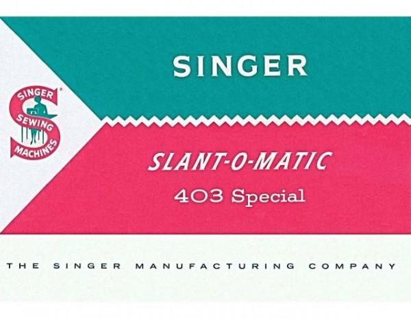 Singer 403 Slant-O-Matic Sewing Machine Manual